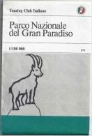 PARCO NAZIONALE DEL GRAN PARADISO 1:100.000, Touring Club Italiano, TCI, 1982 - Carte Geographique