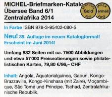 MICHEL Süd-Afrika Band 6/1 Katalog 2014 New 80€ Central-Africa Angola Äquator.-Guinea Gabun Kongo Mocambique Zaire Tome - Chroniques & Annuaires