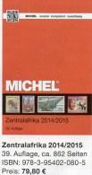 MICHEL Süd-Afrika Band 6/1 Katalog 2014/2015 New 80€ Centralafrica Angola Äquat.Guinea Gabun Kongo Mocambique Zaire Tome - Creative Hobbies