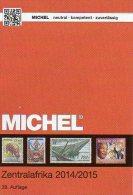 MICHEL Süd-Afrika Band 6/1 Katalog 2014/2015 New 80€ Centralafrica Angola Guinea Gabun Kongo Mocambique Tchad Tome Zaire - Phonecards