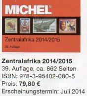 MICHEL Süd-Afrika Band 6/1 Katalog 2014/2015 New 80€ Centralafrica Angola Guinea Gabun Kongo Mocambique Tchad Tome Zaire - Materiale E Accessori