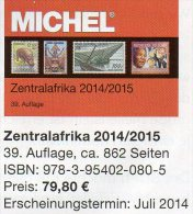 MICHEL Süd-Afrika Band 6/1 Katalog 2014/2015 New 80€ Centralafrica Angola Guinea Gabun Kongo Mocambique Tchad Tome Zaire - Vecchi Documenti