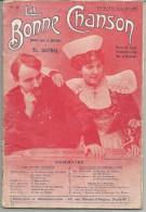 RECUEIL LA BONNE CHANSON - THEODORE BOTREL N°9 1908 - Partitions Musicales Anciennes