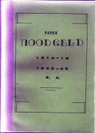 Papier Noodgeld 1914-1918 1940-1945 E.a. - Nederland, Noodbiljetten België 1940-45,,  Recepisse 1795 Alkmaar,etc - Livres & Logiciels