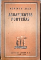 """""""AGUAFUERTES PORTEÑAS"""" DE ROBERTO ARLT- AÑO 11958- EDIT. LOSADA- PAG. 200 GECKO. - Culture"""