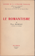 Le Romantisme Par  Morau Ed Del Duca - Altri Classici