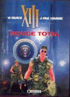 XIII - « Rouge Total » - Réf. BDM 5 1988 C (DL Nov 1988) - XIII