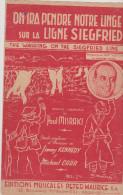 (02)on Ira Pendre Notre Linge Sur La Ligne Siegfried , Paroles : PAUL MISRAKI ; Musique : JIMMY KENNEDY - Partitions Musicales Anciennes