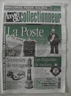 La Vie Du Col N°282 Aout 1999 - La Poste Et Postiers; étiquette Melon; Souvenir Voyage; Cointreau; - Trödler & Sammler