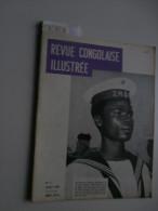 Revue Congolaise Illustrée 7 1959 : Katanga, Kabinda,  Café, Loterie, G Rhodius - Books, Magazines, Comics