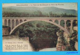 ENVIRONS DE BELLEGARDE (Ain) LE PONT DE MONTANGES OÙ PONT DE PIERRE. - 1927 - - Bellegarde-sur-Valserine