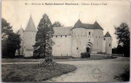 18 SAINT AMAND MONTROND - Château N'arnay Le Vieil - Saint-Amand-Montrond