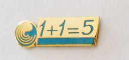 Pin's 1 + 1 = 5 - 05R - Pin's