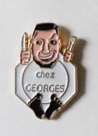 Pin's Restaurant Chez Georges - Badges