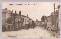 CIREY - SUR - VEZOUZE . Rue De La Paix . - Cirey Sur Vezouze
