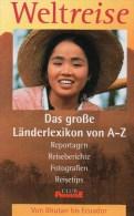 Weltreise Band 2 Länderlexikon A-Z 1997 Antiquarisch 18€ Reise-Informationen Bhutan Birma China Chile Dominica Ecuador - América