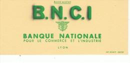 VIEUX-PAPIERS-BUVARD-PUB- BANQUE -B.N.C.I-9 Cm X 21 Cm-A- - Banque & Assurance
