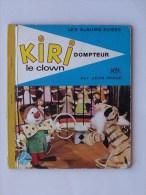 KIRI Le Clown DOMPTEUR: Livre enfant 1968 Les Albums Roses - ORTF - Jean IMAGE