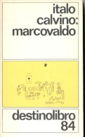 """Nº 84 """"MARCOVALDO"""" DE ITALO CALVINO- AÑO 1966 EDIT. DESTINO LIBROS PAG. 192 GECKO. - Cultura"""