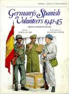 Germany's Spanish Volunteers 1941-45 : The Blue Division In Russia Par Scurr (ISBN 0850453593) - Guerre 1939-45