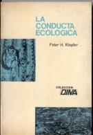 """""""LA CONDUCTA ECOLÓGICA"""" DE PETER H. KLOPFER-TRAD. DANIEL CAZÉS-AÑO 1962 EDIT.DINA- PAG. 202- GECKO. - Cultura"""