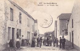 CPA - 52 - BRAUX - La Grande Rue - RARE !!!!! - Other Municipalities