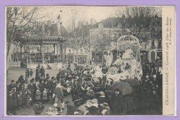 71 - CHALON Sur SAONE --  Carnaval 1908 - Char Des Reines - Chalon Sur Saone