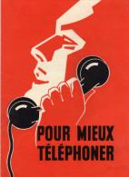 COFRATEL  Compagnie Française De Téléphone  Paris 9e - Pour Mieux Téléphoner - Le Mixte  Le Standard Et L'automatique - Advertising