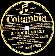78 Trs - Columbia  DF 603 - état TB - Jean SORBIER - JE T'AI DONNE MON COEUR - VIDA PERDIDA - 78 Rpm - Schellackplatten