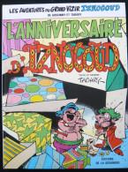"IZNOGOUD  "" L´ANNIVERSAIRE D´IZNOGOUD "" - TABARY - E.O. 1987 SEGUINIERE Etat Excellent - Iznogoud"