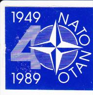 Denemarken Sluitzegel 40 Jaar Nato - Denmark