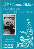LIVRE ARGUS FILDIER CATALOGUE DES CARTES POSTALES ANCIENNES DE COLLECTION 1985 FRANCE SPECIAL NORMANDIE 11è EDITION - Libri