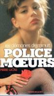 Collection Livre POLICE DES MOEURS - PRESSES DE LA CITE - PIERRE LUCAS - N° 53 Les Démones De Minuit - Police Des Moeurs