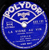 78 Trs - POLYDOR 522.121 - état EX - STELLO -  KYRIE DES MOINES - LA VIGNE AU VIN - 78 Rpm - Schellackplatten
