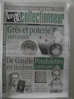 La Vie Du Col N°341 Nov 2000 - Grès Et Poterie; De Gaulle; Pendulette; Jeton Casino; Tour De France; Chasse; étiquette - Collectors