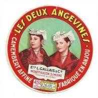"""Ancienne étiquette Fromage  Camembert Fabriqué En Anjou """" Les Deux Angevines"""" Ets L Gallais Et Cie Montfaucon S Moine - Fromage"""