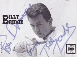 DEDICACE Originale Autographe De 1964 Du Chanteur BILLY BRIDGE (1945 - 1994) Disques CBS @ Photo Tony Frank - Autographes