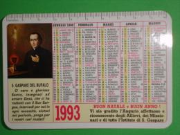 Calendarietto Anno 1993 - S.GASPARE Del BUFALO - Natale Collegio PREZIOSISSIMO SANGUE - ALBANO LAZIALE  Roma /santino - Calendari