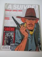 Revue BD  :  A Suivre N° 150 /   Juillet  1990  -   Charlier  Giraud  Rossi  Charyn Loustal Michelluzzi         ..... - Fortsetzungen