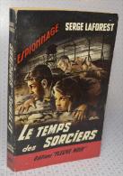 """Serge LaForest, Le Temps Des Sorciers, Fleuve Noir, Couverture Noire Bande Rouge """"Espionnage"""" 1961 - Fleuve Noir"""