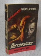 """Serge LaForest, Distorsions, Fleuve Noir, Couverture Noire Bande Rouge """"Espionnage"""" 1964 - Fleuve Noir"""