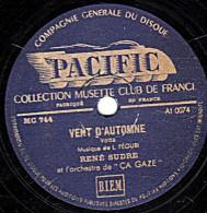 78 Trs - PACIFIC MC 744 - état B - RENE SUDRE - VENT D´AUTOMNE - COCCINELLE - 78 T - Disques Pour Gramophone