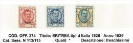 ERITREA - ANNO 1926 - TIPI DEL 1926  - NUOVA  LINGUELLATA *  - N° 113/115 - Eritrea