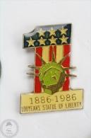 New York Statue Of Liberty 100 Years Anniversary - 1886 - 1986  -  Pin Badge #PLS - Ciudades