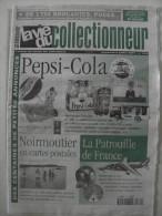 La Vie Du Col N°374 Juil 2001 - Pepsi-cola; Noirmoutier En CP; Patrouille France; Pilulier; Chasse; App Photo - Collectors