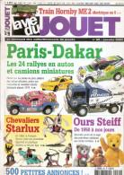La Vie Du Jouet N°85 2003-paris Dakar-chevaliers Starlux-ours Steiff-train Hornby - Other Collections