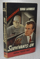 """Serge LaForest, Survivants: Un, Fleuve Noir, Couverture Noire Bande Rouge """"Espionnage"""" 1961 - Fleuve Noir"""