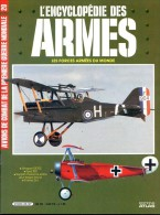 ENCYCLOPEDIE DES ARMES N° 20 Avions Combat Premiere Guerre Fokker Spad Nieuport Sopwith ,  Militaria Forces Armées - Tijdschriften & Kranten