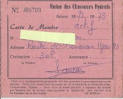 CARTE DE MEMBRE -UNION DES CHASSEURS HYEROIS -1972.73 - Cartes