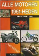 Alle Motoren 1951 - Heden. Supplement 1993, Door Ruud Vos. BMW, Kawasaki, Yamaha, Suzuki, Harley Davidson, Frigerio - Tijdschriften
